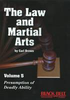 Law and Martial Arts: v. 5:...
