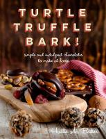 Turtle, Truffle, Bark: Simple and...