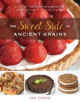 The Sweet Side of Ancient Grains:...