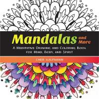 Mandalas and More: A Meditative...