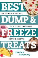 Best Dump and Freeze Treats: Frozen...