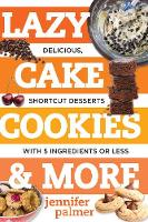 Lazy Cake Cookies & More: Delicious,...