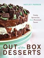 Out of the Box Desserts: Simply...