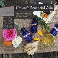 Nature's Essential Oils: Aromatic...