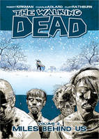 The Walking Dead Volume 2: Miles...