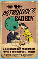 Harness Astrology's Bad Boy: A...