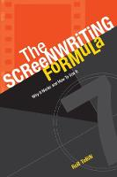 The Screenwriting Formula: Why it...