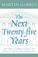 The Next Twenty-five Years: The New...