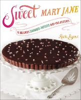 Sweet Mary Jane: 75 Delicious...