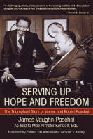 Serving Up Hope and Freedom:The...