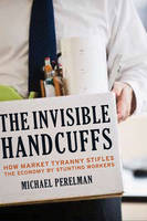 The Invisible Handcuffs of ...