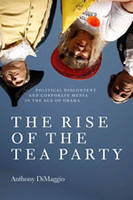 The Rise of the Tea Party: Political...