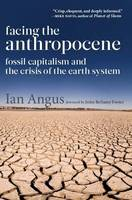 Facing the Anthropocene: Fossil...