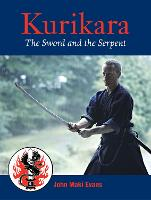 Kurikara: The Sword and the Serpent:...