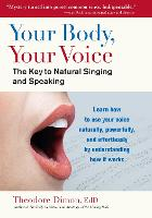 Your Body, Your Voice: The Key to...