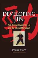 Developing Jin: Silk-reeling Power in...