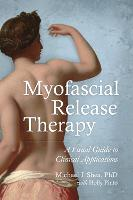Myofascial Release Therapy: A Visual...