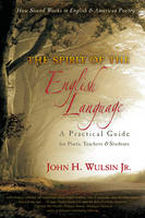 The Spirit of the English Language: A...