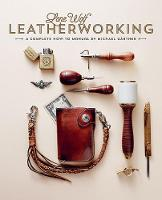 Lone Wolf Leatherworking: A Complete...