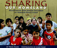 Sharing Our Homeland: Palestinian and...