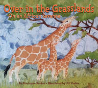 Over in the Grasslands: On an African...