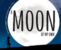 A Moon of My Own: On an African Savanna