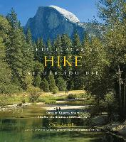 Fifty Places to Hike Before You Die:...
