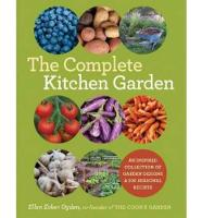 The Complete Kitchen Garden: An...