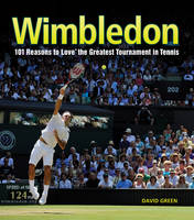 Wimbledon: 101 Reasons to Love...