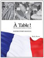 A Table!: Instructor's Manual: The...