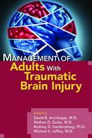 Management of Adults with Traumatic...