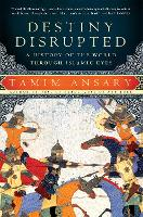 Destiny Disrupted: A History of the...