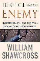 Justice and the Enemy: Nuremberg,...