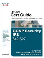 CCNP Security IPS 642-627 Official...
