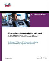 Voice-Enabling the Data Network:...