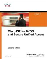 Cisco ISE for BYOD and Secure Unified...
