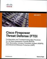 Cisco Firepower Threat Defense (FTD):...