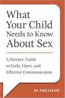 What Your Child Needs to Know About...