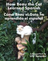 How Beau the Cat Learned Spanish /...