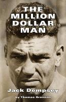 The Million Dollar Man: Jack Dempsey
