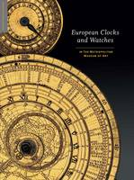 European Clocks and Watches: In the...
