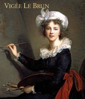 Vigee le Brun: Woman Artist in...