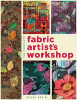The Complete Fabric Artist's ...
