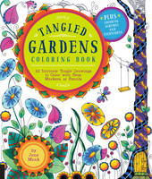 Tangled Gardens Coloring Book: 52...