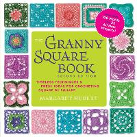 The Granny Square Book: Timeless...