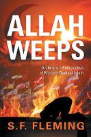 Allah Weeps: A Christian Perspective...
