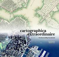 Cartographica Extraordinaire: The...