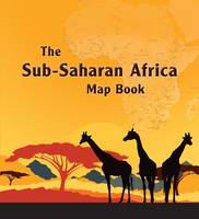 The Sub-Saharan Africa Map Book