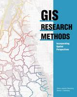 GIS Research Methods: Incorporating...