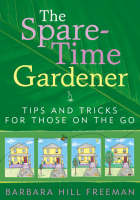 The Spare-time Gardener: Tips and...